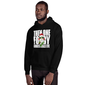 THEN ONE FOGGY CHRISTMAS EVE - Unisex Hoodie