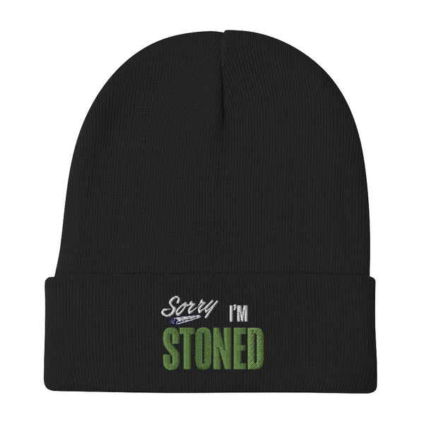 Sorry I'm Stoned - Embroidered Beanie