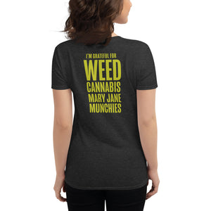 Thankful for Weed ** Thanksgiving ** - Womens Short Sleeve T-Shirt