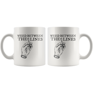 WEED BETWEEN THE LINES MUG