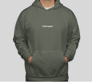 Fatigue green 6 feet apart sweatshirt