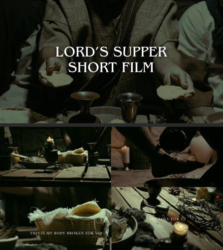 Lord's Supper Short FIlm