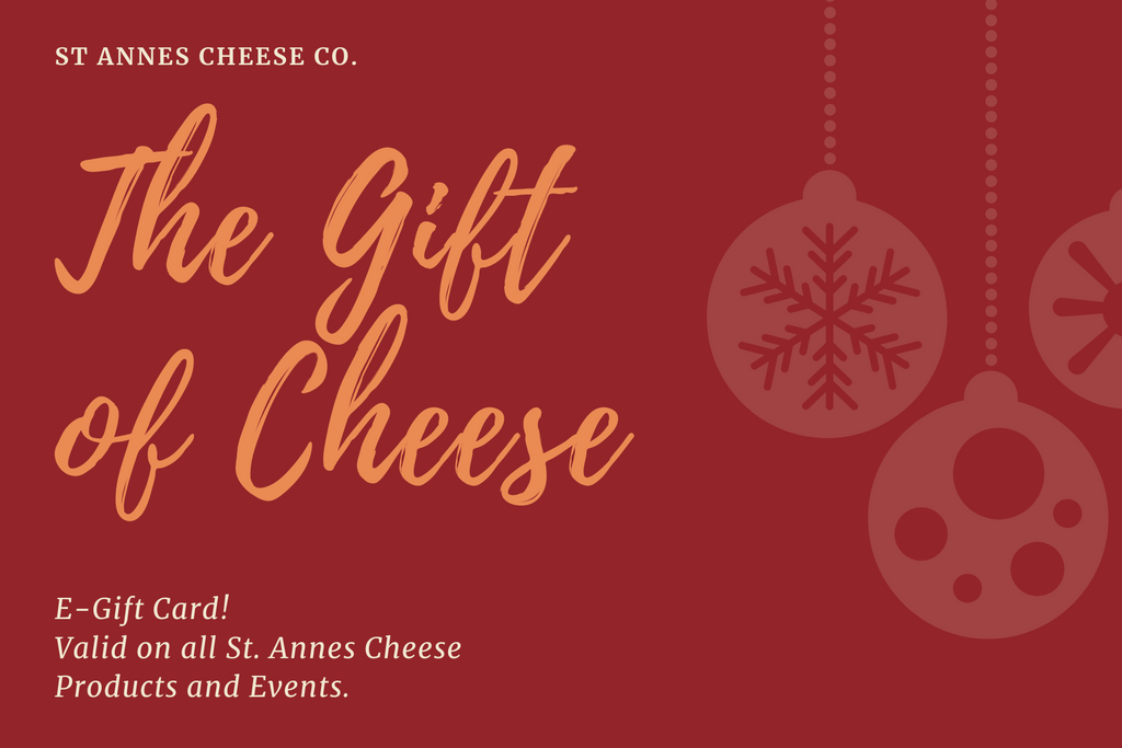 St. Anne's Cheese Co. Gift Card