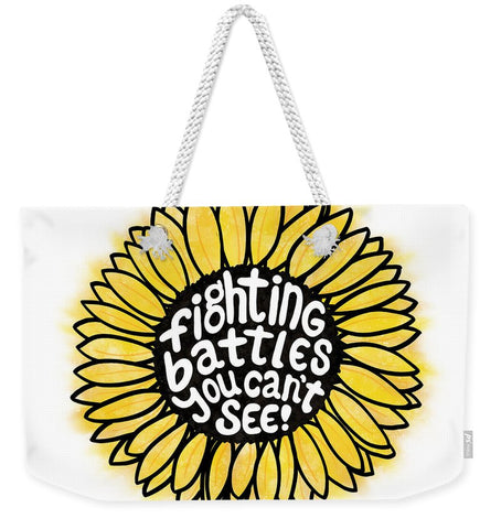 Fighting Battles Sunflower - Weekender Tote Bag