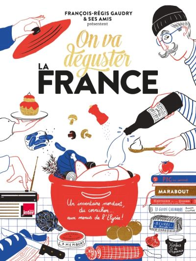 livre ON VA DÉGUSTER : LA FRANCE