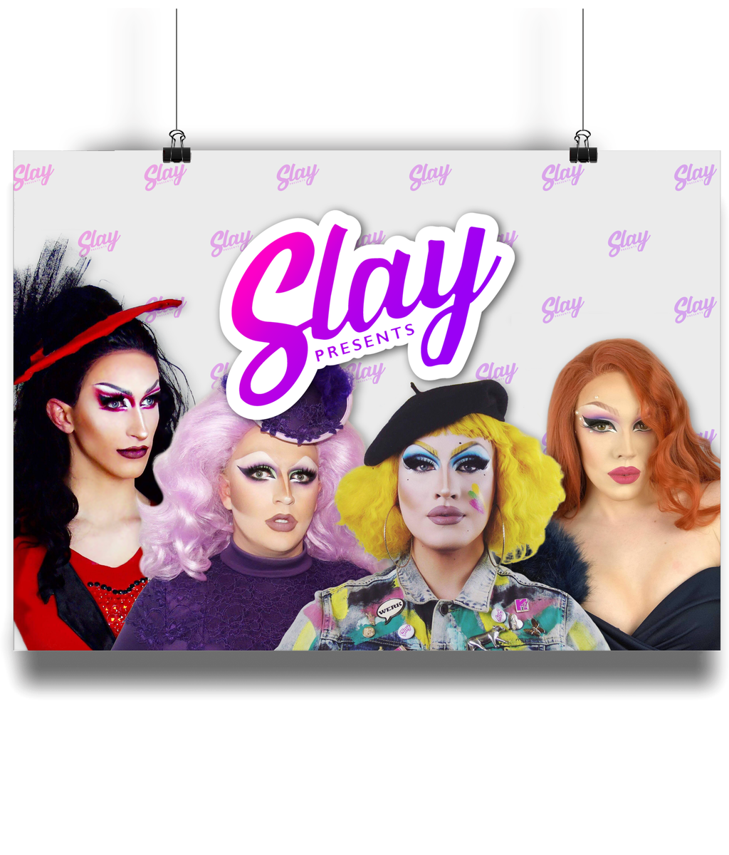 Slay! Queens Print - SNATCHED