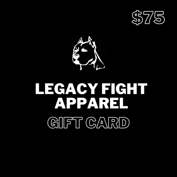 GIFT CARD TO LEGACY FIGHT APPAREL