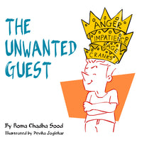 Children's Book - 'The Unwanted Guest' - A book about overcoming anger (Paperback)