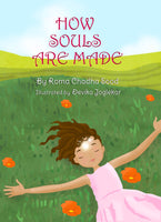 How Souls Are Made - Mystical Journey of the Soul (Paperback)