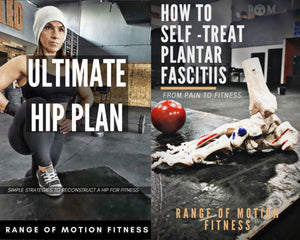 "The Ultimate Hip Plan/ ""How to Self-Treat Plantar Fasciitis"" Bundle"