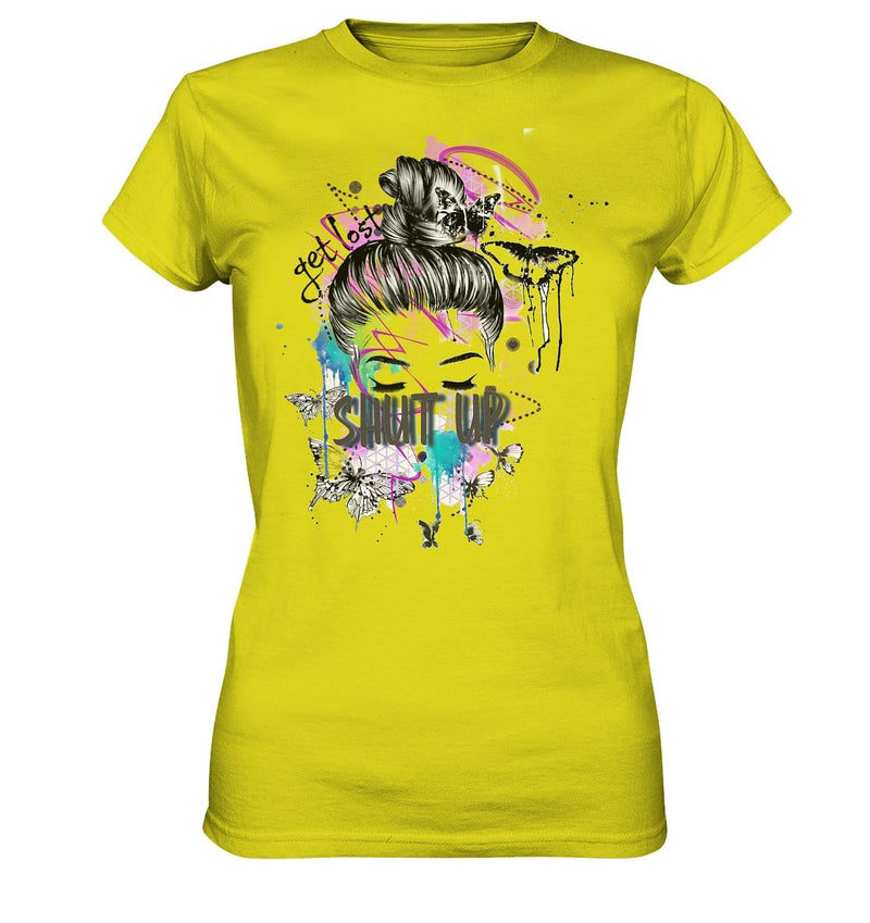 Shut Up T-Shirt - Ladies Premium Shirt - noWWear by Pink Tattoo