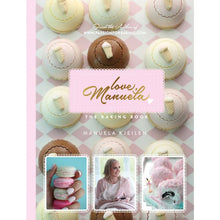 Load image into Gallery viewer, Love, Manuela - The Baking Book
