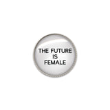 Machine Washable The Future is Female Sew On Button | Handcrafted USA