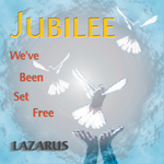 Jubilee We've Been Set Free