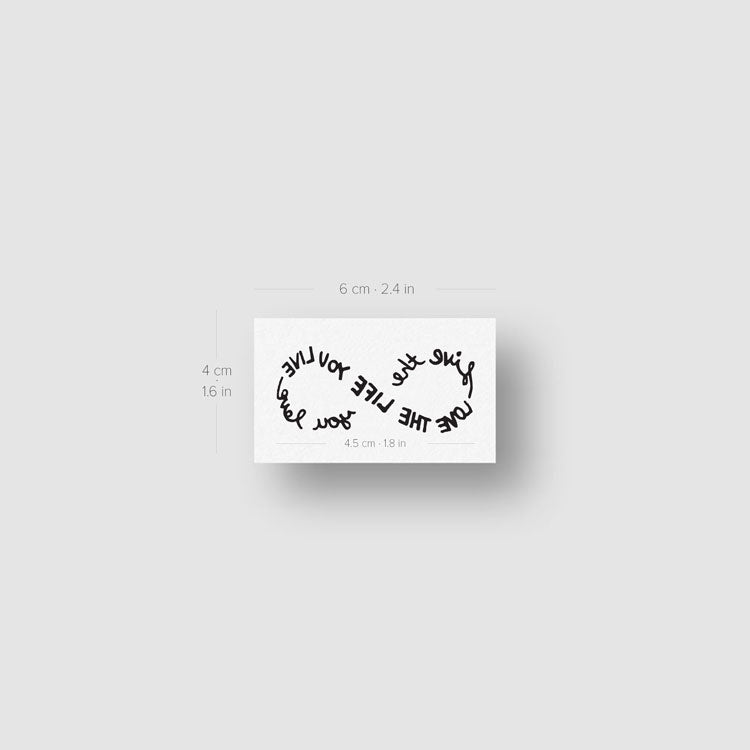 Live The Life You Love Infinity Temporary Tattoo - Set of 3