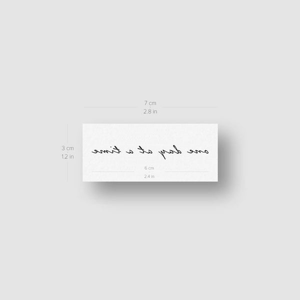 One Day At A Time Temporary Tattoo - Set of 3
