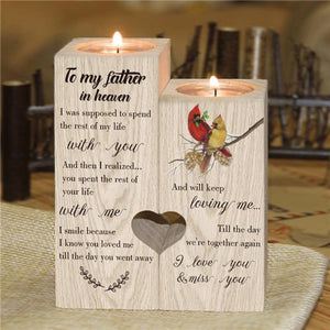 To My Father In Heaven - Candle Holder