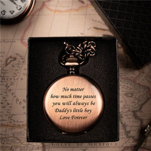 Dad To Son - Time Passes - Pocket watch