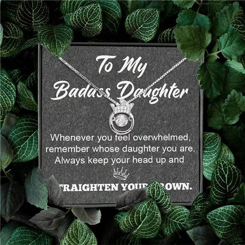 To My Badass Daughter - Crown S925 Dance Necklace