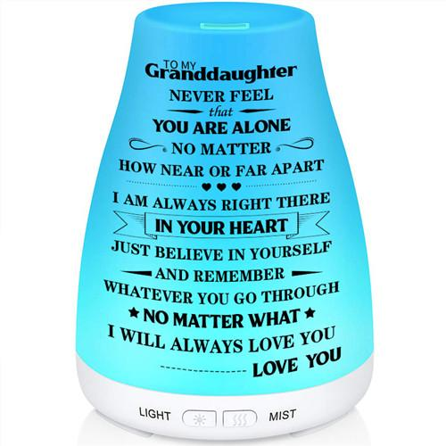 To My Granddaughter - You Will Never Feel Alone - Aroma Lamp