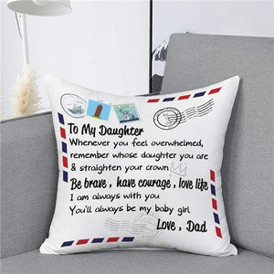 Dad To Daughter - Straighten Your Crown - Pillow Case