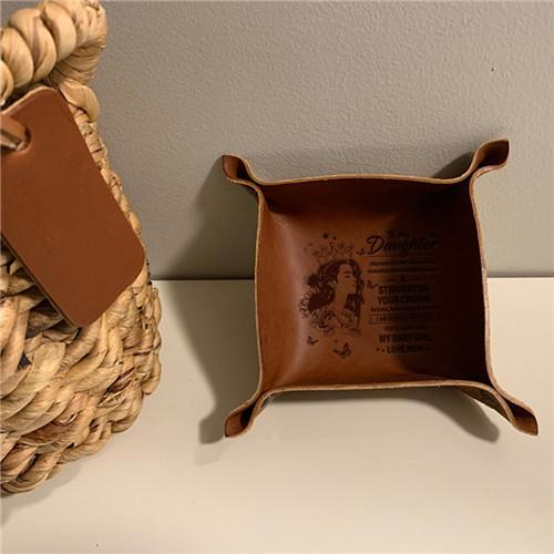 Mom To Daughter - Straighten Your Crown - Leather Valet Tray