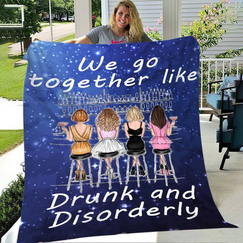 We Go Together Like Drunk And Disorderly - Blanket
