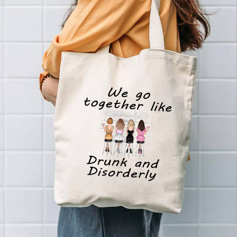 We Go Together Like Drunk And Disorderly - Canvas Bag