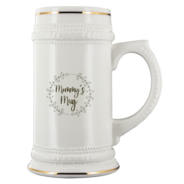 22oz Beer Stein - Mommy's Mug