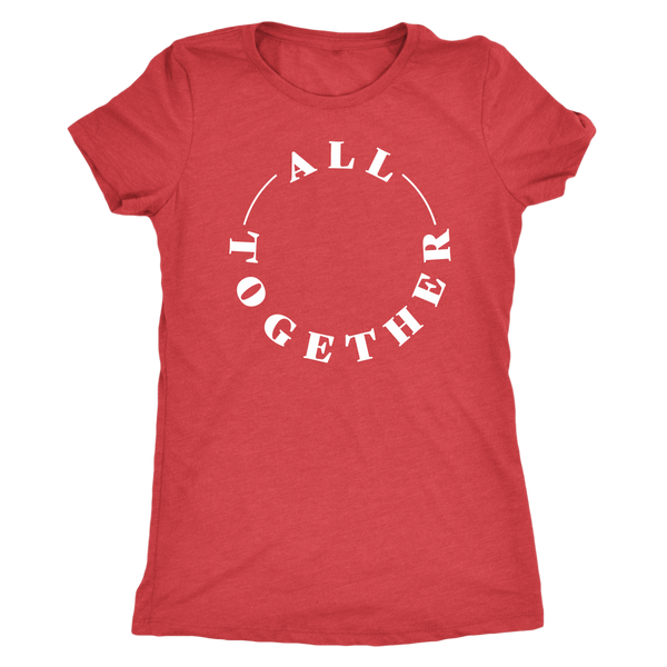 All Together - Women's Tri-Blend
