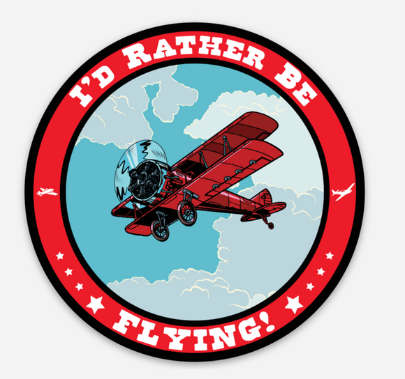 I'd Rather Be Flying - Circle - Vinyl Sticker