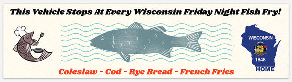 Wisconsin Fish Fry - Bumper Sticker