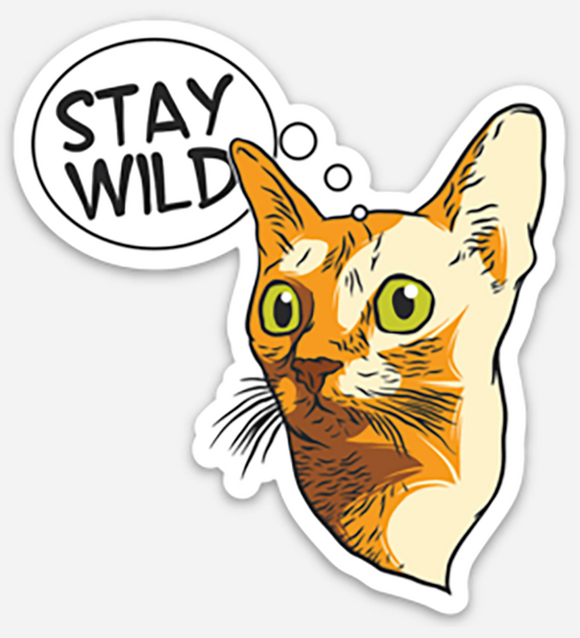 Stay Wild - Cat - Vinyl Sticker