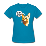 Stay Wild - Women's T-Shirt - turquoise