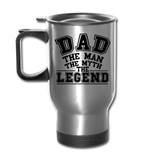Dad the Legend - Travel Mug - silver