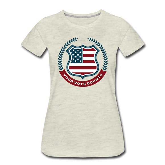 Your Vote Counts - Women's Premium T-Shirt - heather oatmeal
