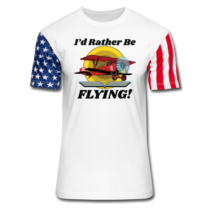 I'd Rather Be Flying - Biplane - Stars & Stripes T-Shirt - white