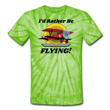 I'd Rather Be Flying - Biplane - Unisex Tie Dye T-Shirt - spider lime green