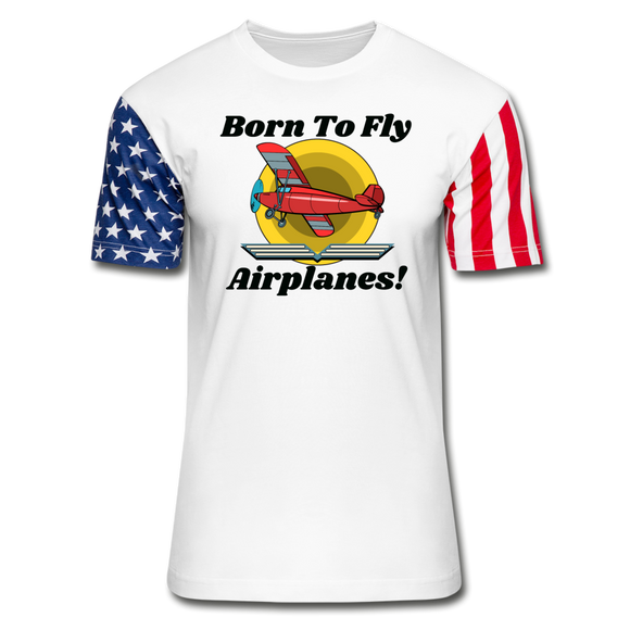 Born To Fly - Airplanes - Unisex Stars & Stripes T-Shirt - white