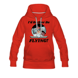 I'd Rather Be Flying - Women - Women's Premium Hoodie - red