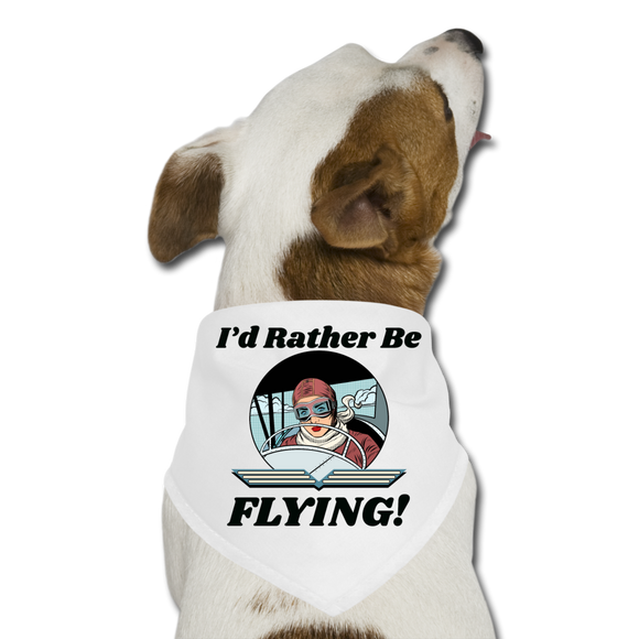 I'd Rather Be Flying - Women - Dog Bandana - white