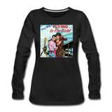 Flying Is For Girls - Women's Premium Long Sleeve T-Shirt - black