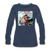 Flying Is For Girls - Women's Premium Long Sleeve T-Shirt - navy