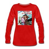 Flying Is For Girls - Women's Premium Long Sleeve T-Shirt - red