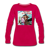 Flying Is For Girls - Women's Premium Long Sleeve T-Shirt - dark pink