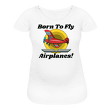 Born To Fly - Airplanes - Women's Maternity T-Shirt - white