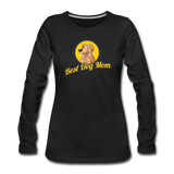 Best Dog Mom - Women's Premium Long Sleeve T-Shirt - black