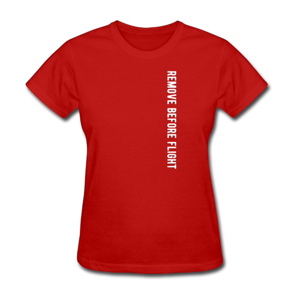 Remove Before Flight - Women's T-Shirt - red