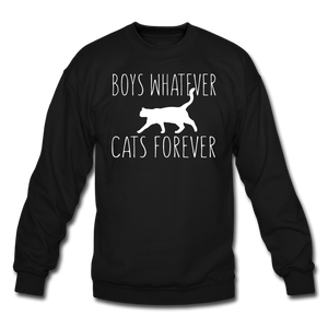 Boys Whatever, Cats Forever - White - Crewneck Sweatshirt - black