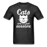 Cats Are Just Awesome - White - Unisex Classic T-Shirt - heather black